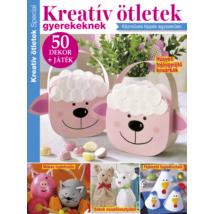 Kreatív Ötletek Special 2020/28 húsvéti kreatív ötletek gyerekeknek